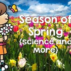 Spring Season Science Unit