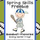 Spring Skills: Baseball Flavored Freebie - Endings (ING)