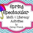 Spring Spectacular Math &amp; Literacy Activities CC Aligned