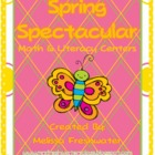 Spring Spectacular Math and Literacy Centers