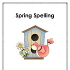 Spring Spelling Unit