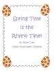 Spring Time is Rhyme Time!