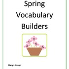 Spring Vocabulary Builders