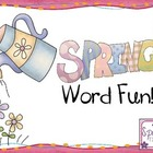 Spring Word Fun!