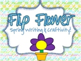 Spring Writing Flip Flower Craftivity