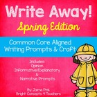 Spring Writing Prompts and Craftivity {Common Core Aligned}
