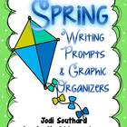 Spring Writing Prompts and Graphic Organizers