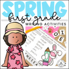 Spring Writing for Firsties