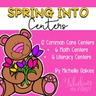 Spring into Centers: Math and Literacy Centers