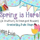 Spring is Here! Craftivity and Emergent Reader {FREEBIE}