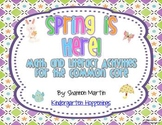 Spring is Here {Math and Literacy Activities for the Common Core}