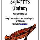 &quot;Squanto&#039;s Journey&quot;, by J. Bruchac, Comp. Questions and Projects