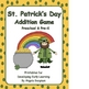 St. Patrick&#039;s Day Addition Game for Preschool and Pre-K