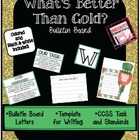 St. Patrick's Day Bulletin Board - *What's Better Than Gold?*