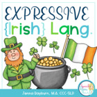 St. Patrick&#039;s Day Expressive Speech &amp; Language Packet