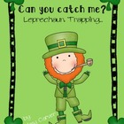 St. Patrick&#039;s Day- How to Catch a Leprechaun