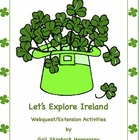 St. Patrick&#039;s Day-Ireland Webquest and Activities
