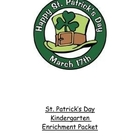 St. Patrick's Day Kindergarten Enrichment Packet