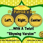 St. Patrick's Day 'Left, Right, Center...With A Twist!' ~R