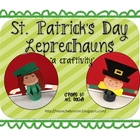 St. Patrick&#039;s Day - Leprechaun - A craft activity!