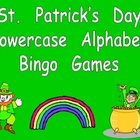 St. Patrick's Day Lowercase Alphabet Bingo- Preschool or K