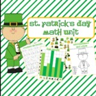 Kindergarten NO PREP St. Patrick's Day Math Unit- Story Pr