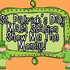 "St Patrick's Day Math Station ""Show Me The Money!"""