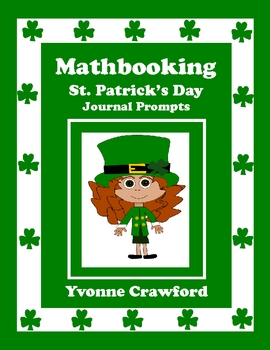 St. Patrick's Day Mathbooking - Math Journal Prompts (Kind