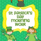 St Patrick's Day Morning Work (Common Core Alligned)
