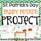 St. Patrick's Day Paddy Potato Project