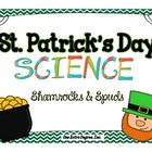 St. Patrick&#039;s Day Science: Shamrocks &amp; Spuds!