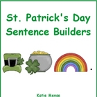 St. Patrick's Day Sentence Builders Literacy Center