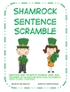 St. Patricks Day: Shamrock Sentence Scramble