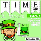 St. Patrick&#039;s Day Time Me!  Fluency Station Editable