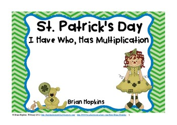 St. Patrick's Day Who Has I Have Multiplication