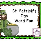 St. Patrick&#039;s Day Word Fun!