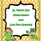 St. Patty's Day Measurement and Line Plot Graphing