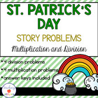 St.Patty's Day Multiplication and Division Story Problems-