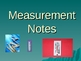 Standard and Metric Measurement Notes