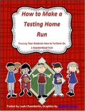Standardized Test Prep: Make a Standardized Testing Home Run!
