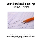 Standardized Testing Tips and Tricks