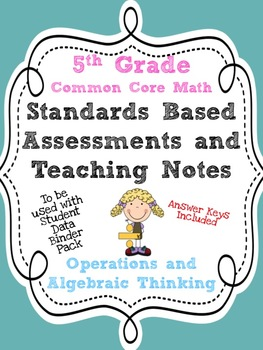 Standards Based Assessment: 5th Grade Math Algebraic Think