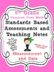Standards Based Assessment: 5th Grade Math Measurement and