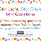 Star Light, Star Bright WH Questions
