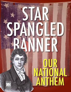 Star Spangled Banner Lesson Plan: Our National Anthem