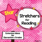 Reading Enrichment: Star Story Stretchers