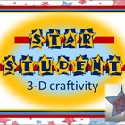 Star Student 3-D Craftivity- Back to School OR STAR studen