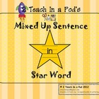 Star Word In Mixed Up Sentence Kindergarten