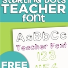 Starting Dots Teacher Font