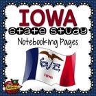 State Study - Iowa State Study Notebooking Pages